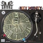 Hey Money by AMG