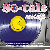80-Tals Nostalgi by Various Artists