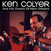 His Dreams Of New Orleans by Ken Colyer