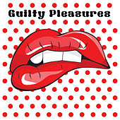 Guilty Pleasures by Fwd