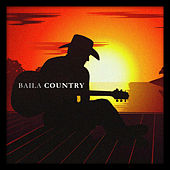 Baila Country von Various Artists