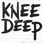 Knee Deep by Lydia