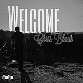 Welcome - E.P. by Chris Black