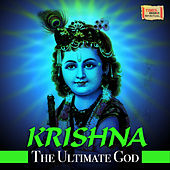 Krishna - The Ultimate God by Various Artists