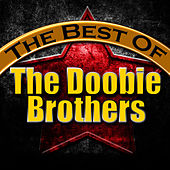 The Best of the Doobie Brothers von The Doobie Brothers