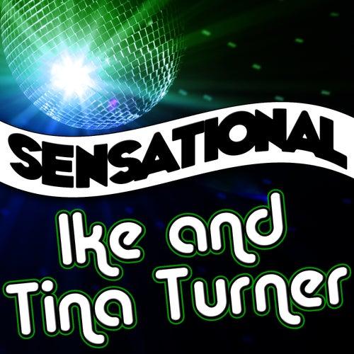 Sensational Ike & Tina Turner by Ike and Tina Turner