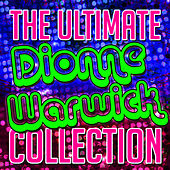 The Ultimate Dionne Warwick Collection de Dionne Warwick