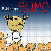 Sweet Little Band Play Babies Go Sumo by Sweet Little Band