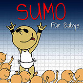 Sweet Little Band Play Sumo Für Babys by Sweet Little Band