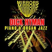 Mirrors - Piano & Organ Jazz by Dick Hyman