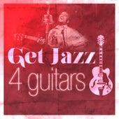 Get Jazz: 4 Master Jazz Guitarists Exposed (George Benson, Kenny Burrell, Charlie Christian, Django Reinhardt) de Various Artists