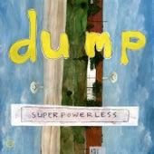Superpowerless by Dump