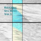 Relaxing Spa Music Vol. 3 de Various Artists