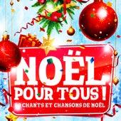 Noël pour tous (50 chants et chansons de Noël) de Various Artists