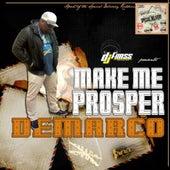 Make Me Prosper - Single by Demarco