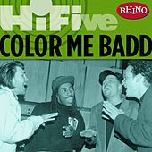 Rhino Hi-five: Color Me Badd von Color Me Badd