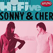 Rhino Hi-five: Sonny & Cher de Sonny and Cher
