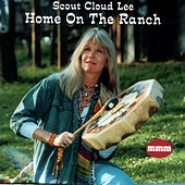Home on the Ranch by Scout Cloud Lee