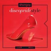 Shangay Disco Pride Style de Various Artists