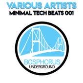 Minimal Tech Beats 001 by Various Artists