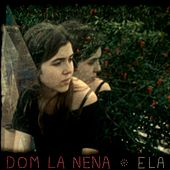 Ela de Dom La Nena
