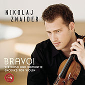 Bravo! Virtuoso And Romantic Encores For Violin de Nikolaj Znaider