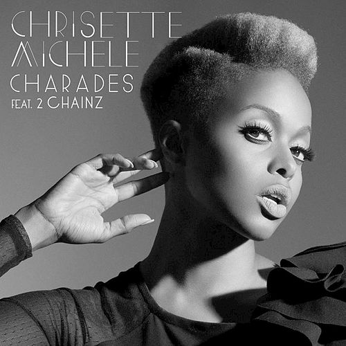 Charades by Chrisette Michele