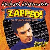Zapped! von Michael Mittermeier