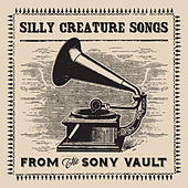 Silly Creature Songs by Various Artists