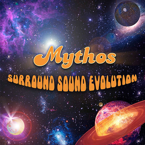 Surround Sound Evolution by Mythos