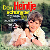 Dein schönster Tag (Remastered) by Heintje Simons