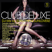 Club Deluxe Vol. 1 (Mixed by Sunloverz & Sean Finn) von Various Artists
