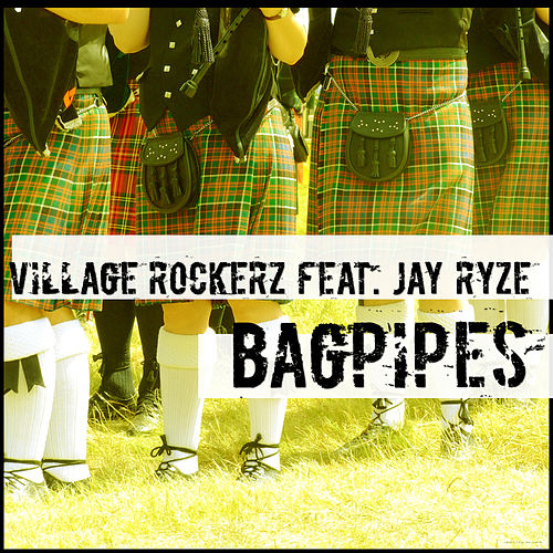 Bagpipes by Village Rockerz