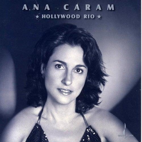 Hollywood Rio by Ana Caram