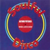 When Love Is New by Arthur Prysock