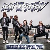 Trash All Over You by The Lost Society
