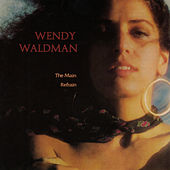 The Main Refrain de Wendy Waldman