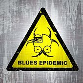 Blues Epidemic by Baby Isaac