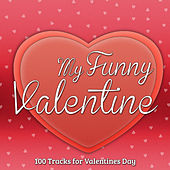 My Funny Valentine - 100 Tracks for Valentines Day de Various Artists