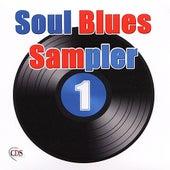 Soul Blues Sampler 1 by Various Artists