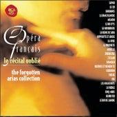 Opéra Français - Récital Oublié de Various Artists