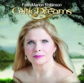 Celtic Dreams by Faith Marion Robinson