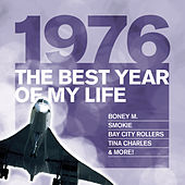 The Best Year Of My Life: 1976 von Various Artists