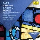 Pärt: De Profundis; Górecki: Totus Tuus - 20th Century Choral Masterpieces von The Sixteen