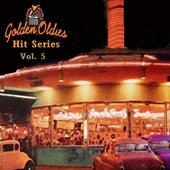 Golden Oldies Hit Series, Vol. 5 von Various Artists
