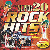 Super 20 - Rockhits von Various Artists