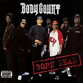Born Dead de Body Count