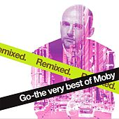 Go - The Very Best Of Moby Remixed von Moby