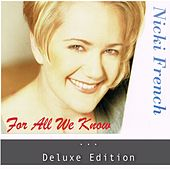 For All We Know (Deluxe Edition) by Nicki French