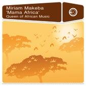 Mama Africa - Queen of African Music de Miriam Makeba